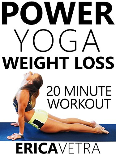 Power Yoga Weight Loss - 20 Minute Workout Erica