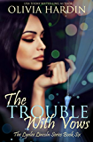 The Trouble With Vows (The Lynlee Lincoln Series Book 6)