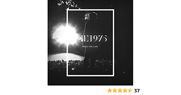 Music For Cars Ep By The 1975 On Amazon Music Amazon Com