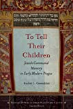 To Tell Their Children, Rachel Greenblatt, 080478602X