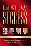 Leading the Way to Success, Jack L. Canfield and Warren Bennis, 1600133061