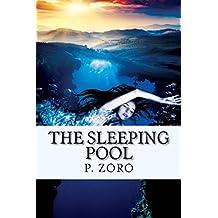 The Sleeping Pool (Destination Series Book 1)