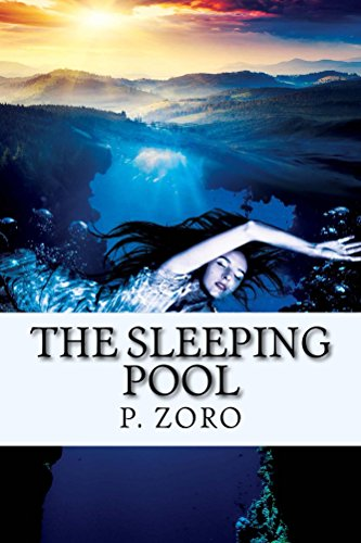Book: The Sleeping Pool (Destination Series Book 1) by P. Zoro