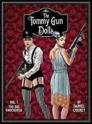 Tommy Gun Dolls HC, Volume 1