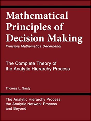 Mathematical Principles Of Decision Making Principia Mathematica
