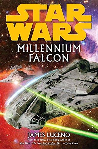 Millennium Falcon: Star Wars (Star Wars (Del Rey))