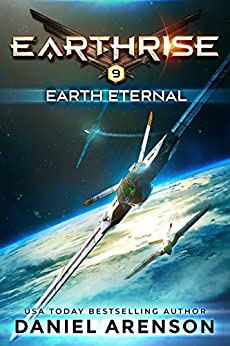 Earth Eternal (Earthrise Book 9) by [Arenson, Daniel]