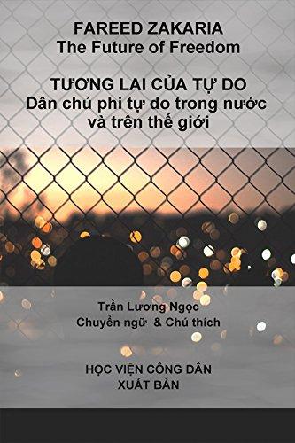 Tuong Lai Cua Tu Do Tương Lai Của Tự Do Fareed Zakaria Tran Luong Ngoc 9780999404805 Amazon Com Books