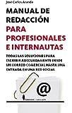 Manual de redacción para profesionales e internautas (Manuales (berenice))