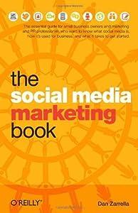 The Social Media Marketing Book by Dan Zarrella (2009-11-28)