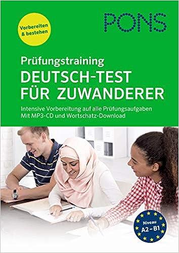 PONS Prüfungstraining Deutsch-Test für Zuwanderer: Intensive