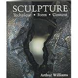 Sculpture: Technique Form Content