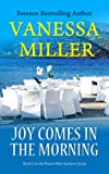 Joy Comes in the Morning (Book 2 - Praise Him Anyhow series)