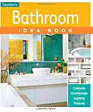 Bathroom Idea Book, Sandra S. Soria, 1600855202