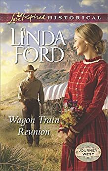 Wagon Train Reunion (Journey West) by [Ford, Linda]