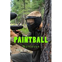 Paintball: Notebook 150 Lined Pages