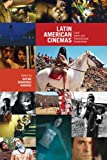 img - for Latin American Cinemas: Local Views and Transnational Connections (Latin American and Caribbean Studies) book / textbook / text book