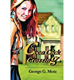 img - for { [ COON CRICK CROSSING ] } Motz, George G ( AUTHOR ) May-22-2002 Paperback book / textbook / text book