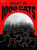 Night of 1000 Cats