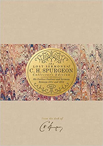 The Lost Sermons of C  H  Spurgeon Volume II _ Collector's