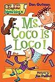 My Weird School #16: Ms. Coco Is Loco!