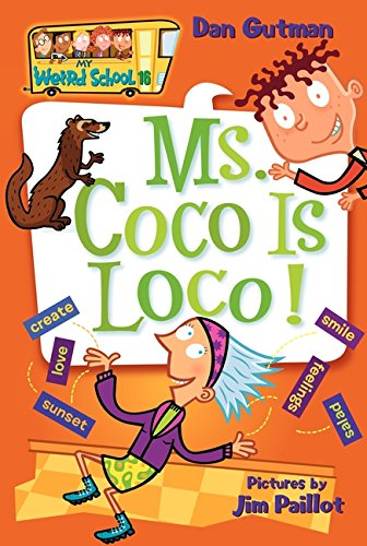 My Weird School #16: Ms. Coco Is - Weird Holidays