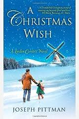 A Christmas Wish (Linden Corners) Mass Market Paperback