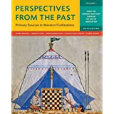 Perspectives from the Past: Primary Sources in Western Civilizations (Volume 1)