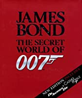 James Bond: The Secret World of 007