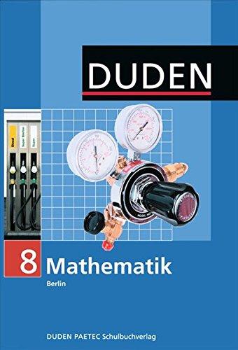 Duden Mathematik - Sekundarstufe I - Berlin: 8. Schuljahr - Schülerbuch
