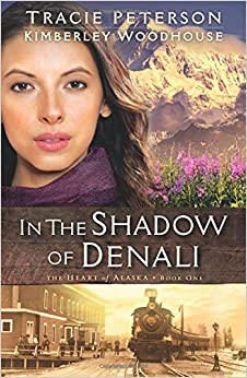 Image result for In the Shadow of Denali (The Heart of Alaska)