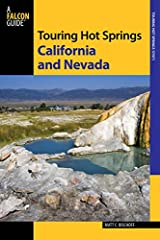 Whether you're seeking a soak in naturally heated mineral water or out for a sightseeing adventure, this fully updated and revised color edition of Touring California and Nevada Hot Springs guides you to more than 100 of the best sites...