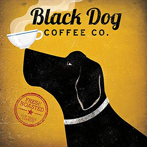 Black Dog Coffee Co Ryan Fowler Coffee Sign Dog Lab Animals Print Poster 12x12 by Picture Peddler