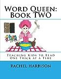 Word Queen: Book TWO (Word Queen Learning Program) (Volume 1)