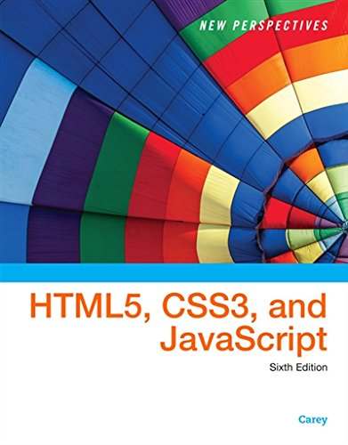 New Perspectives on HTML5, CSS3, and JavaScript by Course Technology