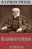 Free eBook - The Memoirs of Victor Hugo
