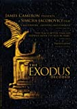 The Exodus Decoded (History Channel) The Battle of Exodus Gods and Kings-The Plague, The Miracles-Deliverance-Eygpt-Moses-Parting of the Red Sea-Birth of Moses-Ten Plagues-The Real Mt. Sinai-The Law