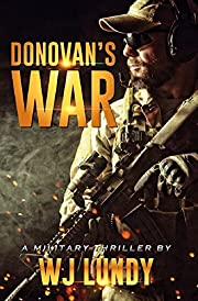 Donovan's War: A Military Thriller (A Tommy Donovan Novel Book 1)
