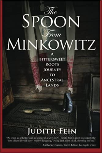 The Spoon from Minkowitz: A Bittersweet Roots Journey to ...