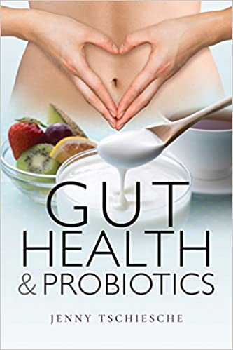 Gut Health and Probiotics Book Cover
