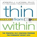 Thin from Within Audiobook by Joseph J. Luciani PhD Narrated by Joseph J. Luciani PhD