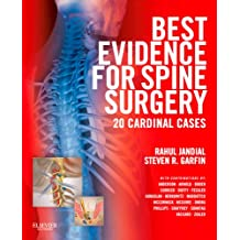 Best Evidence for Spine Surgery: 20 Cardinal Cases (Expert Consult - Online and Print)