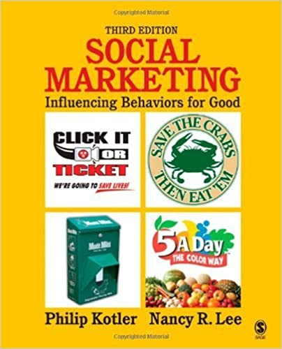 Social Marketing: Influencing Behaviors for Good by Philip Kotler (2007-12-17)