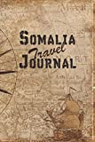Somalia Travel Journal: 6x9 Travel Notebook with prompts and Checklists perfect gift for your Trip to Somalia for every Traveler