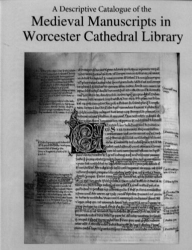 A Descriptive Catalogue of the Medieval Manuscripts in Worcester Cathedral Library by D.S.Brewer