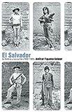 El Salvador: Su historia y sus luchas (1932 1985) (Spanish Edition)