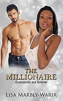 The Millionaire: Diamonds are Forever by [Marbly-Warir, Lisa]