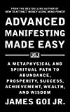 Advanced Manifesting Made Easy