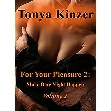 For Your Pleasure 2: Make Date Night Happen