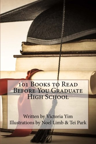 101 Books to Read Before You Graduate High School PDF
